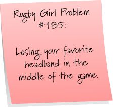 Rugby Girl Problems