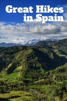 Spain has some of the most incredible nature in the world, and hiking is the perfect way to experience it. Here are some great hikes in Spain you may not know about.
