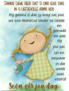Good Morning Messages, Good Morning Greetings, Good Morning Wishes, Good Morning Quotes, Lekker Dag, Goeie Nag, Goeie More, Afrikaans Quotes, Special Quotes