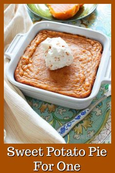 Sweet Potato Pie Recipe For One This Popular Southern Dessert Starts With A Buttery Graham Cracker Crust And Is Filled With Perfectly Spiced Sweet Potato Custard. Top This Tasty Single Serving Sweet Potato Pie With A Spoonful Of Maple Whipped Cream And Single Serve Desserts, Single Serving Recipes, Serving Dishes, Cooking For One, Meals For One, Small Meals, Mug Recipes, Cooking Recipes, Dessert Recipes