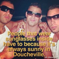 Welcome to Doucheville.