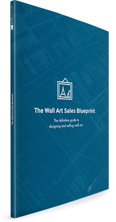 The free 40+ page Wall Art Sales Blueprint will teach you not only how to design the best wall galleries, but how to sell those galleries as well.