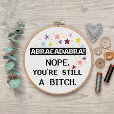 Abracadabra bitch Cross Stitch Pattern, Modern funny cross stitch, Room Wall Decor, inappropriate subversive magic cross stitch