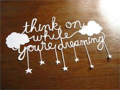 think on while youre dreaming