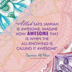Subhan'Allah.. Allahu Akbar! May Allah (s.w.t.) grant us Jannat'ul Firdaws…
