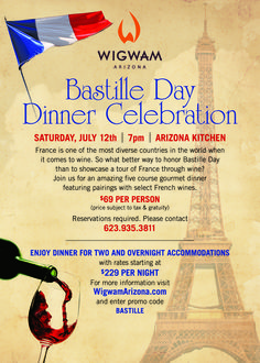 Bastille Day Dinner Celebration Saturday July 12th | 7pm | $69 Per Person Make your reservations today: 623.935.3811