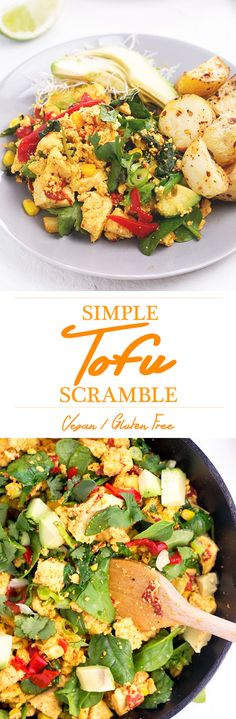 simple tofu scramble... vegan, gluten free, protein packed and simple to make