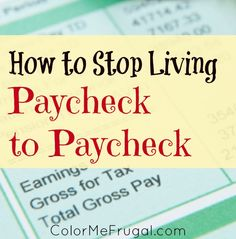 If you want to achieve your financial goals and dreams, learning how to break the paycheck to paycheck cycle is going to be a key step. Find out how!