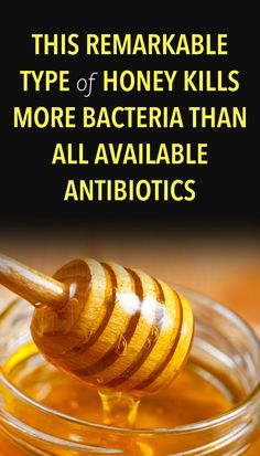 This Remarkable Type of Honey Kills More Bacteria than All Available Antibiotics- jacklien piriz- Healthy Women, Healthy Tips, Healthy Recipes, Honey Diet, Types Of Honey, Manuka Honey, Diets For Women, Better Life, Diet Tips