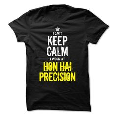 (Tshirt Cool Deals) Special I Cant keep calm i work at HON HAI PRECISION Coupon Best Hoodies, Funny Tee Shirts