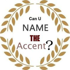 http://community.eflclassroom.com/page/name-the-accent-2