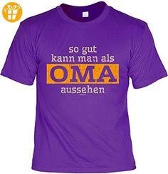 Oma Tshirt Sprüche - lustiges Funshirt Großmutter : so gut kann man als Oma aussehen -- Geschenk Geburtstag Oma T-Shirt Gr: XXL (*Partner-Link)