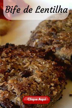 Bife de Lentilha. Estas 5 Receitas saudáveis Fit de pratos fáceis de fazer vão mudar a sua ideia de dietas. Pois emagrecer não quer dizer comer comida ruim. Quando começamos uma dieta pensamos que teremos que comer coisas sem sabor ou com gosto ruim. Porém isto é apenas uma falácia. Assim, veja estas 5 Receitas saudáveis Fit! Go Veggie, Veggie Recipes, Vegetarian Recipes, Healthy Recipes, Vegan Recepies, Steaks, Vegan Foods, Going Vegan, Food Hacks