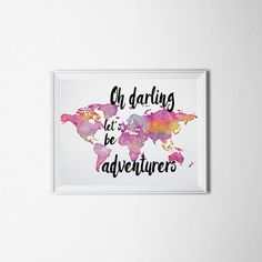Oh Darling Let's Be Adverturers Art Print  by Exaltation on Etsy