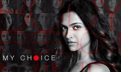 My choice: Deepika Padukone stands up for women in new video