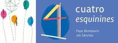 "NOVEDÁ: ""Cuatro esquinines"" - Pepe Monteserín / Job Sánchez Diagram, Chart, Blog, Verses, Illustrations, Blogging"