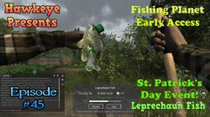 SPECIAL Fishing Planet - Ep. #45: St. Patrick's Day Event: Leprechaun Fish!