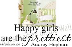 """Audrey Hepburn quote   Designed by """"It's Written on the Wall"""" Find it at www.itswrittenonthewall.ets... Copyright design"""