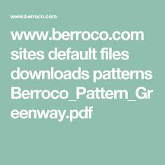 www.berroco.com sites default files downloads patterns Berroco_Pattern_Greenway.pdf