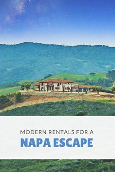 A wine escape to the rolling hills of Napa Valley during the spring and summer months might be just what you need. These vacation rental homes have a modern feel and are the perfect hideaway to unwind at.