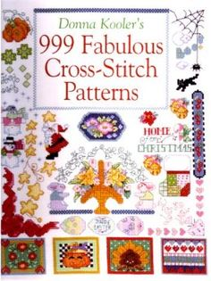 Donna Kooler's 999 Fabulous Cross-Stitch Patterns