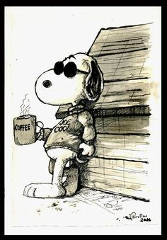 "Joe ""Snoopy"" Cool drinks Coffee"