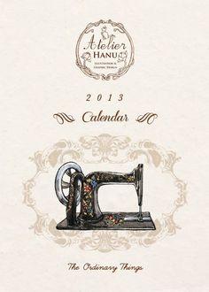 2013 {Atelier Hanu} The Ordinary Things Limited Hand Painted Calendar 限量雜貨手繪年曆 Paint Calendar, 2013 Calendar, Treadle Sewing Machines, Vintage Sewing Machines, Subject Of Art, Illustration Art, Illustrations, The Ordinary, Clip Art