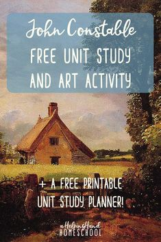 Learn about British painter John Constable with a fun and free unit study and art lesson! Teaching Art, Teaching Tools, Study Planner, Home Schooling, Art Activities, Art Music, Art School, Classical Education, Education Uk