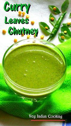 How to make Kadi Patta Chutney Indian Food Recipes, Healthy Recipes, Yummy Recipes, Veg Curry, Good Food, Yummy Food, South Indian Food, Chutney Recipes, Curry Leaves