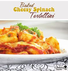 Baked Cheesy Spinach Tortellini is an easy way to sneak more nutrition into a family pleasing comfort dish.