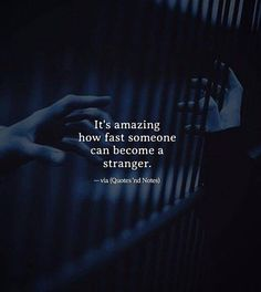 Become a stranger Sky Quotes, Life Quotes, Zodiac Signs Leo, My Poetry, Psychology Facts, Super Quotes, Good Thoughts, Grief, Letting Go