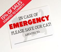 Emergency Cat Sticker - In Case of Emergency Save Our Cat - Door Sticker Or Window Sticker For Your Home - 15% of sales donated to charity!