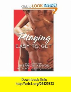 Playing Easy to Get (Immortals After Dark 1) Sherrilyn Kenyon, Kresley Cole, Jaid Black , ISBN-10: 1416510877  ,  , ASIN: B0064XDAJ0 , tutorials , pdf , ebook , torrent , downloads , rapidshare , filesonic , hotfile , megaupload , fileserve