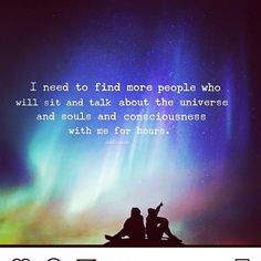 #relationshipgoals #findyourtribe #wonder #cosmos #discovery #soul #universe #raiseyourvibration