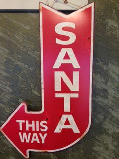 Just in case you can't find Santa, we can point you in the right direction!!!