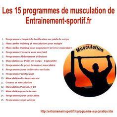 Les 15 programmes du site entrainement-sportif.fr  http://entrainement-sportif.fr/programme-musculation.htm