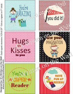 {Free Lunchbox Notes-30} Good job, you did it!,  Use your imagination, Hugs and Kisses, You're a super reader!  Have fun at Recess
