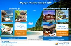 Akquasun Maldives Exclusive Offer   Sheraton Maldives Full Moon Resort & Spa 45% discount offer + Complimentary Return Transfer Travel Period : 01 October – 16 December 2016 Booking Window: Till 31 October 2016   W Retreat & Spa 45% discount offer Travel Period : 01 October – 23 December 2016 Booking Window: Till 30 November 2016 For Indian Market  For B2B rates contact us at contact@akquasun.com Call us at 022 6134 1515 Terms and Conditions Applied #travel #holidays #nature #res
