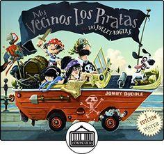 Mis Vecinos Los Piratas Ne de Jonny Duddle ✿ Libros infantiles y juveniles - (De 3 a 6 años) ✿