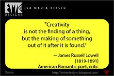 Eva Maria Keiser Designs: Quote: − James Russell Lowell James Russell Lowell, Frog Design, Beadwork, Confessions, Wisdom, Romantic, Thoughts, Quotes, Quotations