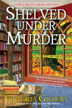 Cover for SHELVED UNDER MURDER, Book 2 in the Blue Ridge Library Mystery series. Pub. date: July 10, 2018 from Crooked Lane Books