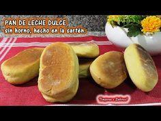PAN DE LECHE DULCE SIN HORNO HECHO EN SARTÉN, muy fácil y delicioso - YouTube Peruvian Recipes, Cuban Recipes, Healthy Recipes, Pan Bread, Recipe From Scratch, Bread Rolls, Easy Cooking, Cinnamon Rolls, Hot Dog Buns