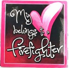 MY HEART BELONGS TO A FIREFIGHTER - Multi Color FIREFIGHTER Magnet.