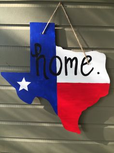 Texas Home Flag wood door hanger by KMCWoodDesigns on Etsy https://www.etsy.com/listing/274879162/texas-home-flag-wood-door-hanger