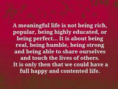 A meaningful life...
