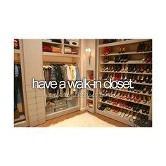 Walk in closet fo sure