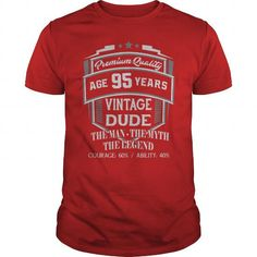 95th Funny Anniversary Gifts Ideas Aged Premium Quallity Vintage Dude Man  Myth Legend