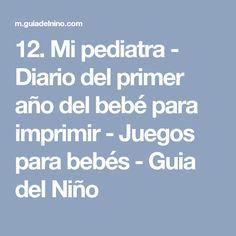 12. Mi pediatra - Diario del primer año del bebé para imprimir - Juegos para bebés - Guia del Niño