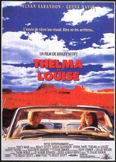 Thelma et Louise - la critique du film Thelma Louise, Thelma And Louise Movie, Old Film Posters, Cinema Posters, Love Movie, Movie Tv, Movie Props, Cinema Paradisio, Arkansas