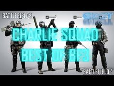 Charlie Squad - Best Of (Battlefield 3 Gameplay/Live Commentary) Battlefield 3 Gameplay, Battlefield 4, All Video, Teamwork, Youtubers, Squad, Guys, Funny, Funny Parenting